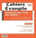 Odile Flichy - Cahiers Evangile N° 128, Juin 2004 : Relectures des Actes des Apôtres.