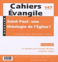 Roselyne Dupont-Roc - Cahiers Evangile N° 147, Mars 2009 : Saint Paul : une théologie de l'Eglise ?.