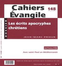 Jean-Marc Prieur - Cahiers Evangile N° 148, Juin 2009 : Les écrits apocryphes chrétiens.