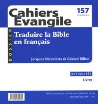Service Biblique Evangelique - Cahiers Evangile N° 157, septembre 20 : Traduire la bible en français.