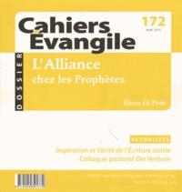 Elena Di Pede - Cahiers Evangile N° 172, Juin 2015 : L'Alliance chez les Prophètes.