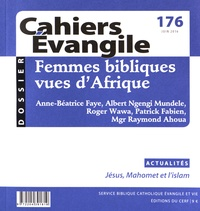 Gérard Billon - Cahiers Evangile N° 176, juin 2016 : Femmes bibliques vues d'Afrique.