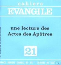 Etienne Charpentier - Cahiers Evangile N° 21 : Une lecture des Actes des Apôtres.