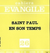 Edouard Cothenet - Cahiers Evangile N° 26 : Saint Paul en son temps.