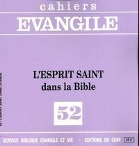 Jésus-Maria Asurmendi et Henri Cazelles - Cahiers Evangile N° 52 : L'Esprit Saint dans la Bible.