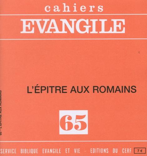 Charles Perrot - Cahiers Evangile N° 65 : L'Epître aux Romains.