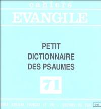 Jean-Pierre Prévost - Cahiers Evangile N° 71 : Petit dictionnaire des psaumes.