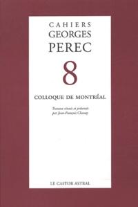 Jean-François Chassay - Cahiers Georges Perec N° 8 : Colloque de Montréal.