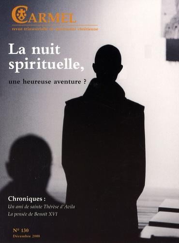 Marie-Jean de la Rédemption et Jean-Yves Marchand - Carmel N° 130, Décembre 200 : La nuit spirituelle, une heureuse aventure ?.