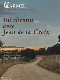 Marie-Laurent Huet - Carmel N° 134, Décembre 200 : En chemin avec Jean de la Croix.