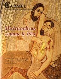 José Pereira - Carmel N° 162, 4e trimestre : Miséricordieux comme le Père.