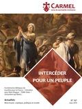 José Pereira - Carmel N° 167, mars 2018 : Intercéder pour un peuple.