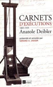 Anatole Deibler - Carnets d'exécutions (1885-1939).
