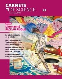 Matthieu Ravaud - Carnets de science. La revue du CNRS N° 9 : L'humanité face au risque.