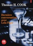 Thomas-H Cook - CDernière onversation avec Lola Faye.