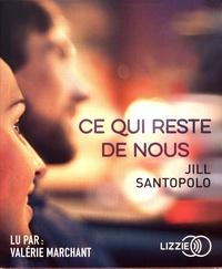 Jill Santopolo - Ce qui reste de nous.