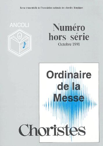 Ancoli - Choristes Hors série Octobre 1 : Ordinaire de la messe.