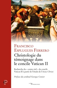 Christologie du témoignage dans le concile Vatican II - Recherche du centre réel du concile Vatican II à partir de létude de Actus Christi.pdf