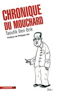 Taoufik Ben Brik - Chronique du mouchard.