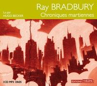 Ray Bradbury - Chroniques martiennes. 1 CD audio MP3