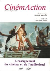 Monique Martineau - CinémAction N° 45 : L'ENSEIGNEMENT DU CINEMA.