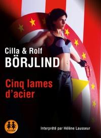 Cilla Börjlind et Rolf Börjlind - Cinq lames d'acier. 2 CD audio MP3