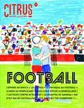 Anne Lise Le Brun - Citrus N° 1 : Football.