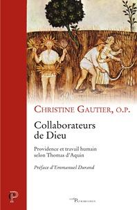Collaborateurs de Dieu - Providence et travail humain selon Thomas dAquin.pdf