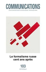 Catherine Depretto et John Pier - Communications N° 103 : Le formalisme russe cent ans après.