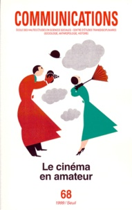 Seuil - Communications N° 68 : LE CINEMA EN AMATEUR.