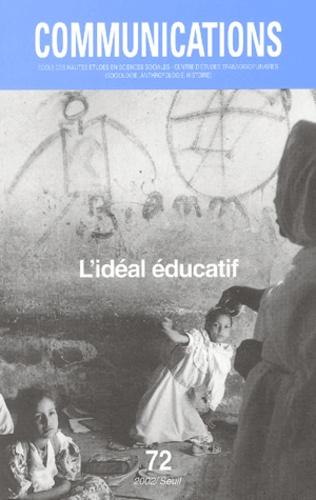 Seuil - Communications N° 72 : L'idéal éducatif.