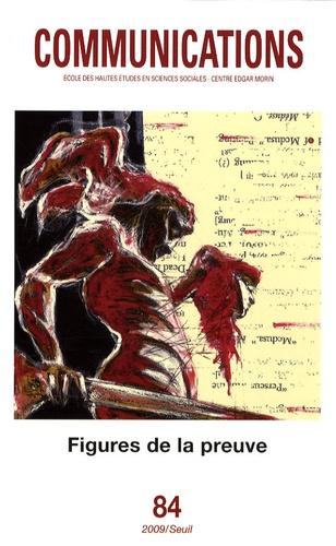 Rafael Mandressi - Communications N° 84 : Figures de la preuve.