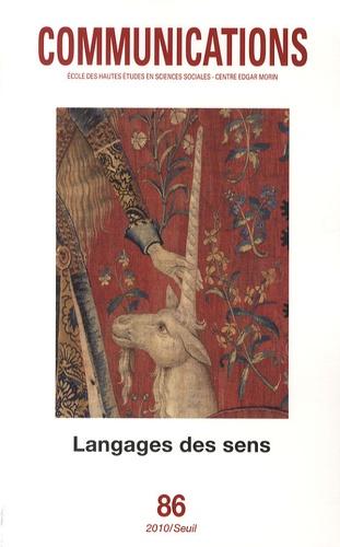 Marie-Luce Gélard et Olivier Sirost - Communications N° 86 : Langages des sens.
