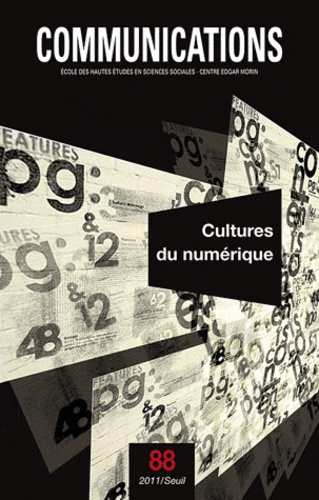 Antonio Casilli - Communications N° 88 : Cultures du numérique.