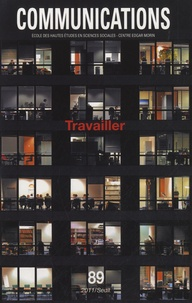 Thierry Pillon - Communications N° 89 : Travailler.