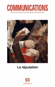 Gloria Origgi - Communications N° 93 : La réputation.