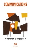 Sophie Bobbé et Pierre Alphandéry - Communications N° 94 : Chercher, s'engager ?.