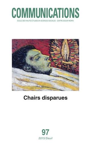 Valérie Souffron - Communications N° 97 : Chairs disparues.