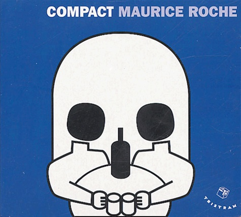Maurice Roche - Compact. 1 CD audio