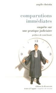 Angèle Christin - Comparutions immédiates - Enquête sur une pratique judiciaire.