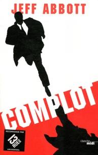 Jeff Abbott - Complot.