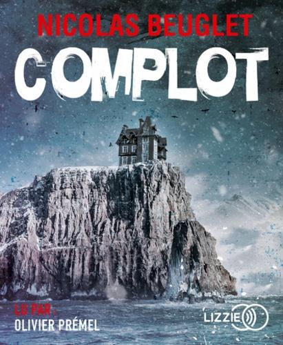 Nicolas Beuglet - Complot. 1 CD audio MP3