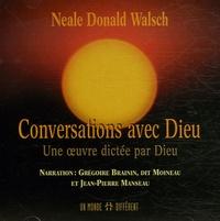 Conversations avec Dieu - Une oeuvre dictée par Dieu, CD audio.pdf