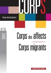 Nicoletta Diasio et Virginie Vinel - Corps N° 10, 2012 : Corps des affects, Corps en migrations.