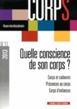 Gilles Boëtsch et Dominique Chevé - Corps N° 11, 2013 : Quelle conscience de son corps - Corps et cadavres ; Présences au corps ; Corps d'enfances.