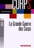 Michel Signoli et Yves Desfossés - Corps N° 12, 2014 : La Grande Guerre des corps.