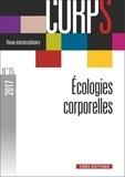 Bernard Andrieu et Gilles Boëtsch - Corps N° 15, 2017 : Ecologies corporelles.