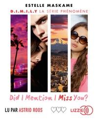 Estelle Maskame - D.I.M.I.L.Y Tome 3 : Did I Mention I Miss You ?. 1 CD audio MP3