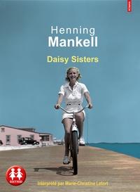 Henning Mankell - Daisy sisters. 1 CD audio MP3