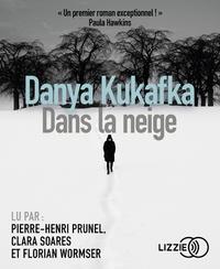 Danya Kukafka - Dans la neige. 1 CD audio MP3